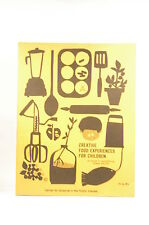 Creative Food Experiences for Children By Pollen and Goodwin - Mary T.; Pollen,