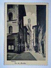 VOLTERRA Via dei Marchesi Caffè Pisa vecchia cartolina