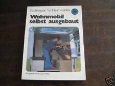 Wohnmobil Ausbauanleitung VW LT, Mercedes 207 / 307 ...