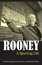 Art Rooney: A Sporting Life by Rob Ruck
