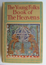 The Young Folk's Book of the Heavens by Mary Proctor 1926 Little Brown and Co