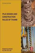Pile Design and Construction Rules of Thumb: By Rajapakse, Ruwan Abey