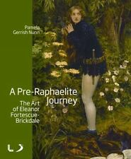 A Pre-Raphaelite Journey: The Art of Eleanor Fortescue-Brickdale-ExLibrary