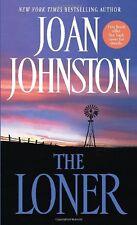 The Loner (Bitter Creek) by Joan Johnston