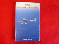 Solo Around The World By Peter Norvill (1988) 1st