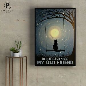 Black cat hello darkness my old friend Poster, Vintage Style Poster, black cat