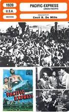 FICHE CINEMA : PACIFIC EXPRESS - Stanwyck,McCrea,C.B.DeMille 1939 Union Pacific