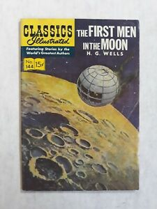 Classics illustrated 144 1st edition first. The first men in the moon h.g. wells