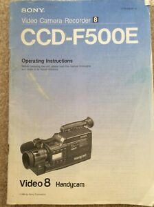 Sony Video Camera Recorder CCD-F500E Operating Instructions. Video 8 Handycam.