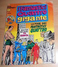 ED.CORNO  SERIE  I FANTASTICI QUATTRO GIGANTE  N° 4  1978  ORIGINALE  !!!!