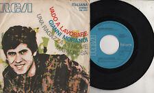 GIANNI MORANDI disco 45 giri STAMPA ITALIANA Vado a lavorare 1972 SANREMO