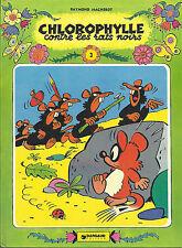 BD -Chlorophylle -contre les rats noirs - E.O cartonnée(CV)  .1979-TBE -Macherot