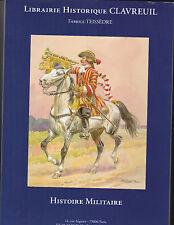 Librairie Historique CLAVREUIL  Histoire Militaire ( Catalogue de vente) - 2007