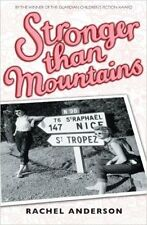 Stronger Than Mountains (Moving Times Trilogy), New, Rachel Anderson Book