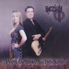 Well Behind Schedule von Keziah (2012)