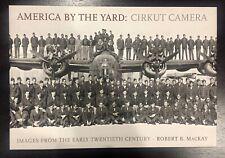 ROBERT B. MACKAY - AMERICA BY THE YARD: CIRCUIT CAMERS - 1ST ED.