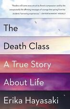 The Death Class - A True Story About Life