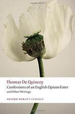 Confesiones Of An Inglés Opium-Eater y Otros Writings (Oxford Del Mundo Clásico
