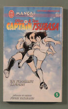 Olive et Tom Captain Tsubasa 5  J'ai Lu E.O