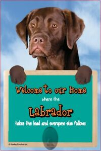 Chocolate Labrador dog lead holder LABRADORS sign Welcome to our Home sign dogs