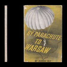 1945 Marek Celt BY PARACHUTE TO WARSAW Tragedy of Jews POLAND Russia GERMAN ARMY