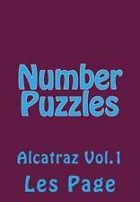Alcatraz Number Puzzle: Number Puzzles : Alcatraz Vol. 1 by Les Page (2015,...