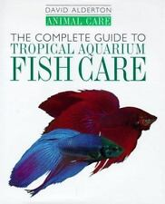 The Complete Guide to Tropical Aquarium Fish Care (Animal Care)-ExLibrary