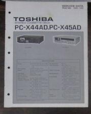 Toshiba PC-X44AD/PC-X45AD service repair workshop manual (original)