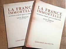 POLITIQUE La France Immortelle, Louis MADELIN - 5464