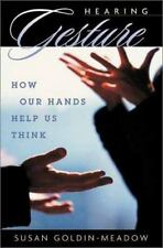 Hearing Gesture : How Our Hands Help Us Think-ExLibrary