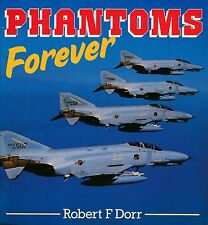 Phantoms Forever (Osprey Colour Series) - New Copy