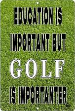 Funny Golf Ball Metal Sign Wall Decor Man Cave Bar Education is Important Gift