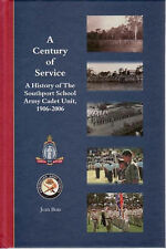 A Century of Service: a History of The Southport School Army Cadet Unit, 1906-20