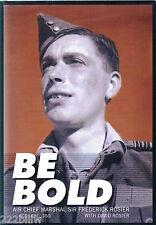 BE BOLD: Air Chief Marshal Sir Frederick Rosier RAF WW2