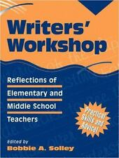 Writers' Workshop: Reflections of Elementary and Middle School-ExLibrary