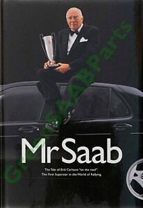 Mr SAAB, Erik Carlsson & SAAB Rally, English edition hardback book. Brand New.