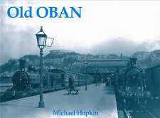 Old Oban by Hopkin, Michael