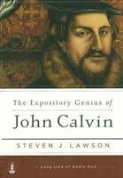 The Expository Genius of John Calvin [A Long Line of Godly Men Profile]