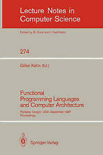 Functional Programming Languages and Computer Architecture: Portland, Oregon, US