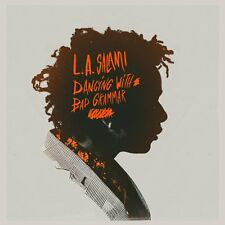 L.A. SALAMI - DANCING WITH BAD GRAMMAR: DIRECTOR'S CUT - NEW CD ALBUM