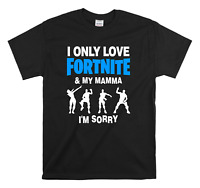 I Only Love Fortnite And My Mamma Funny Kids T-Shirt Gaming TikTok Drake Gamer