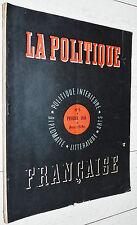 RARE LA POLITIQUE FRANCAISE N°5 FEVRIER 1944 INTERIEURE DIPLOMATIE LITTERATURE