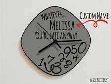 Custom Name Whatever, you're late anyway / Oval Grey - Wall Clock