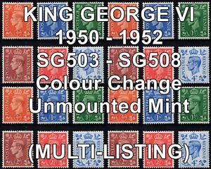 GB 1950-52 KGVI SG503 - SG508 Colours Changed Definitives (Multi-Listing) MNH