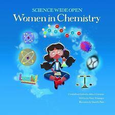 Science Wide Open Women in Chemistry : Women in Chemistry by Mary Wissinger...