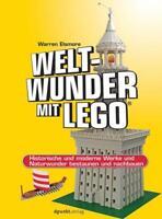 Weltwunder mit LEGO® von Warren Elsmore (2015, Taschenbuch)
