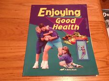 Abeka Enjoying Good Health Student Text Book 65137005