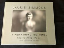 Laurie Simmons: In and Around the House, Photographs 1976-78 (Hardcover, 2003)