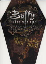 BUFFY THE VAMPIRE SLAYER - 'How To Lose Your Soul' Series 2 Coffin Card #NEW