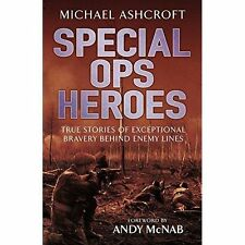 Special Ops Heroes, Ashcroft, Michael, Very Good condition, Book